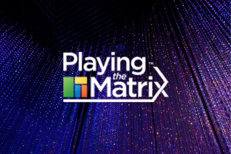 Playing Matrix